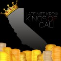 Late Nite Krew - Kings Of Cali mixtape cover art