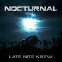 Late Nite Krew - Nocturnal mixtape cover art