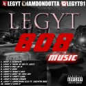 Legyt - 808 Music mixtape cover art