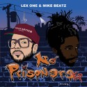 Lex One & Mike Beatz - No Prisoners mixtape cover art