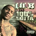 Lil B - 100% Gutta mixtape cover art