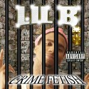 Lil B - Crime Fetish mixtape cover art