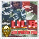 Lil B - 05 F*ck Em mixtape cover art