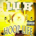 Lil B - Hoop Life mixtape cover art