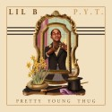 Lil B - Pretty Young Thug mixtape cover art