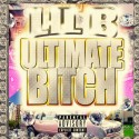 Lil B - Ultimate Bitch mixtape cover art