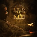 Lil D - This Is Me mixtape cover art