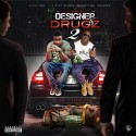 Lil Dre & Cuban Kenny - Designer & Drugz 2 mixtape cover art