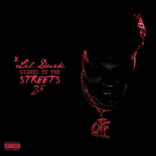 Lil Durk - Signed To The Streets 2 5 - NoDJ