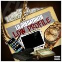 Lil Joe Da Truth - Low Profile mixtape cover art