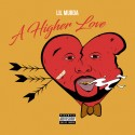 Lil Murda - A Higher Love mixtape cover art