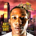 Lil Ralo - Ain't Nobody Safe mixtape cover art