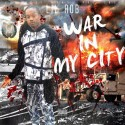 Lil Rob - War In My City mixtape cover art