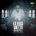 Lil Ross - Ghetto Gospel (Traptized) mixtape cover art