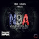 Lil Six Talibandz - N.B.A. (Never Broke Again) mixtape cover art