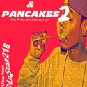 Lil Star - Blunts & Pancakes 2 mixtape cover art