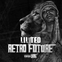 Lil Ted - Retro Future mixtape cover art
