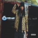 Lil Trey - 6 Tha Hard-Way mixtape cover art