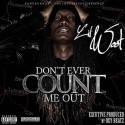 Lil Woot - Don't Ever Count Me Out mixtape cover art