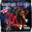 LilCv DaDon - Going In The EP mixtape cover art