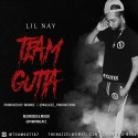 LilNay - Team Gutta mixtape cover art