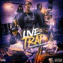 Live From The Trap (Hosted By $avage) mixtape cover art