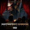Lockette - Inappropriate Behaviour mixtape cover art