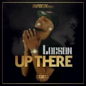Locson - Up There mixtape cover art