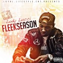 Lody Lucci - Fleek Season mixtape cover art