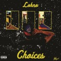 Lohno - Choices EP mixtape cover art