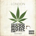 London - California Mood Music. Vol. 1: The 4:20 Experience mixtape cover art