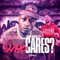 Lord Riddles - Who Cares mixtape cover art