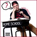 Lucas Breeze - Home School mixtape cover art