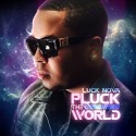 Luck Nova - Pluck The World mixtape cover art