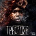 Lucky Santana - I Promise mixtape cover art