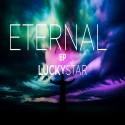 Lucky Star - Eternal EP mixtape cover art