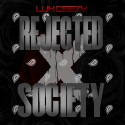 Luh Deezy - Rejected X Society mixtape cover art