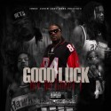 LuvDaGreat1 - #GoodLuck mixtape cover art