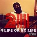 M.A. DaPilot - 211 4 Life Or No Life mixtape cover art