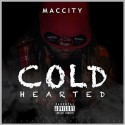 Mac City - Cold Hearted mixtape cover art