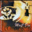 MaC Dee - 4 Ol' Time Sake  mixtape cover art
