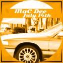 MaC Dee - July 14th mixtape cover art