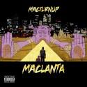 MACTurnUp - MAClanta mixtape cover art