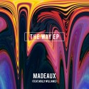 Madeaux - The Way EP mixtape cover art