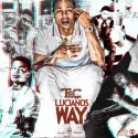 Maine Musik & T.E.C. - Luciano's Way mixtape cover art