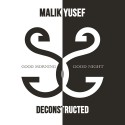 Malik Yusef - G.O.O.D. Morning & G.O.O.D. Night (Deconstructed) mixtape cover art