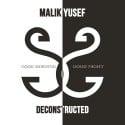 Malik Yusef - G.O.O.D. Morning & G.O.O.D. Night (Deconstructed) mixtape cover art