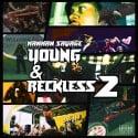 ManMan Savage - Young & Reckless 2 mixtape cover art