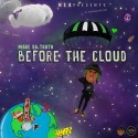 Mare Da Truth - Before The Cloud mixtape cover art