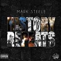 Mark Steele - History Repeats EP mixtape cover art